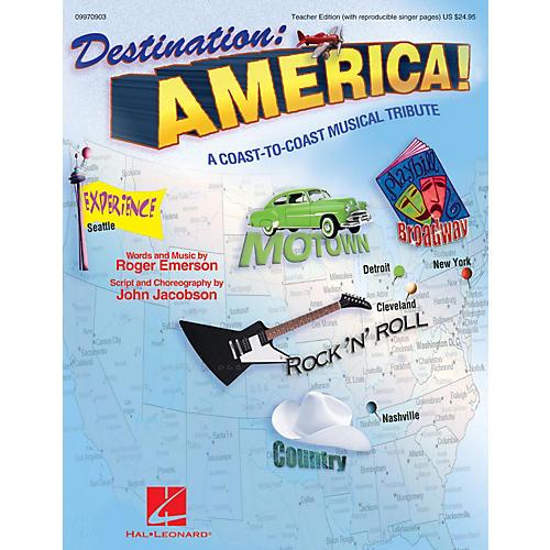 Hal Leonard Destination: America! (A Coast-to-Coast Musical Tribute) ShowTrax CD by Roger Emerson, John Jacobson-thumbnail