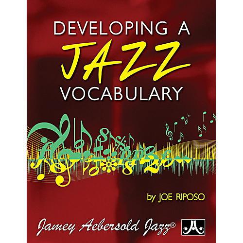 JodyJazz Developing A Jazz Vocabulary