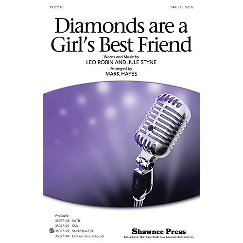 Shawnee Press Diamonds Are a Girl's Best Friend SATB arranged by Mark Hayes