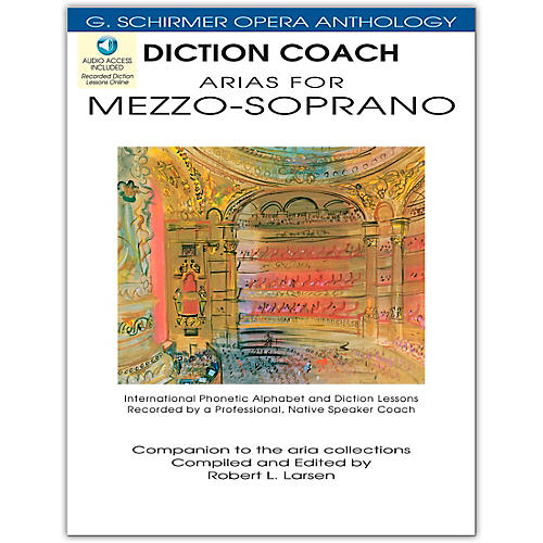 G. Schirmer Diction Coach - Arias for Mezzo-Soprano G. Schirmer Opera Anthology Book/2CD's