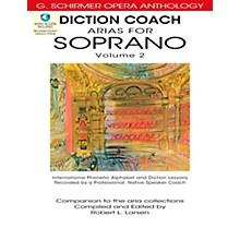 G. Schirmer Diction Coach - Arias for Soprano G. Schirmer Opera Anthology Vol. 2 Book/3CD's
