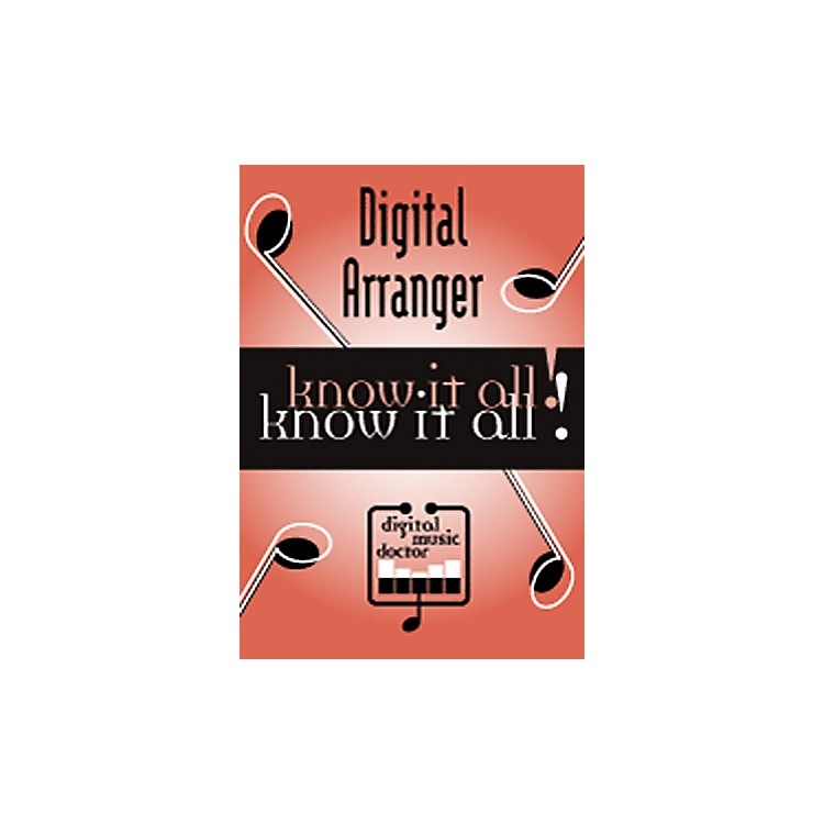 Digital Music Doctor Digital Arranger - Know It All! (Data DVD)