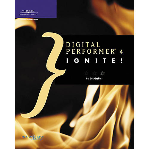 Course Technology PTR Digital Performer 4 Ignite! Book