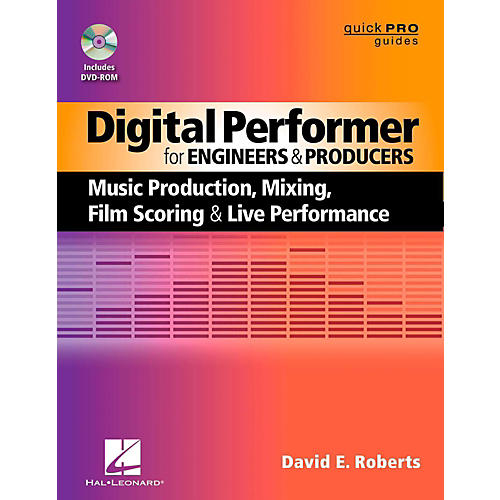 Hal Leonard Digital Performer For Engineers & Producers Book/DVD-ROM