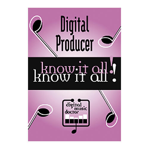 Digital Music Doctor Digital Producer - Know It All! DVD