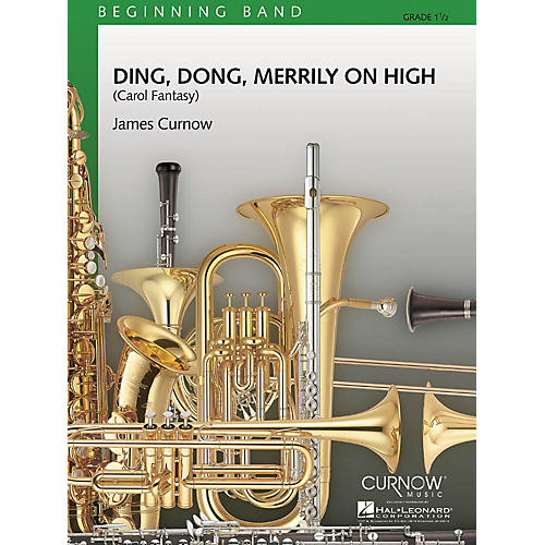 Curnow Music Ding Dong Merrily on High (Grade 1.5 - Score and Parts) Concert Band Level 1.5 Arranged by James Curnow-thumbnail