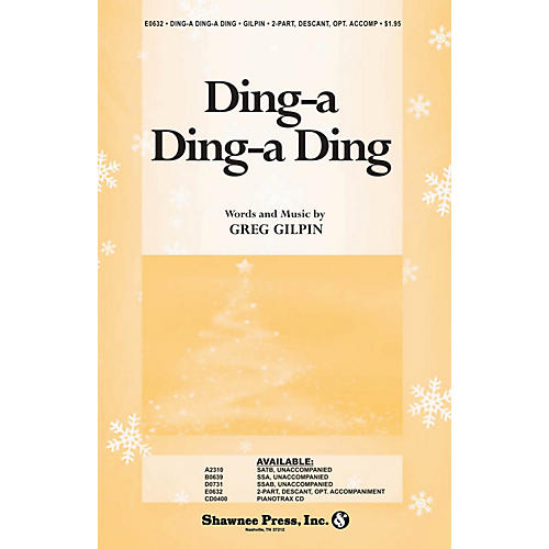 Shawnee Press Ding-a Ding-a Ding SSAA A Cappella composed by Greg Gilpin-thumbnail