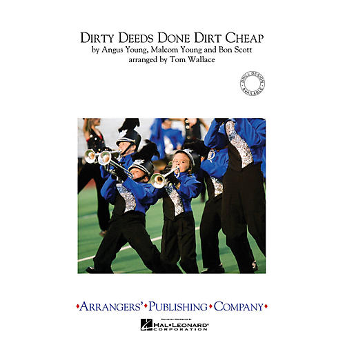 Arrangers Dirty Deeds Done Dirt Cheap Marching Band Level 3 by AC/DC Arranged by Tom Wallace-thumbnail