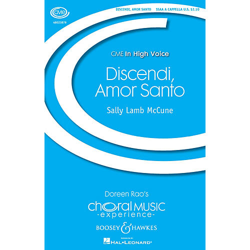 Boosey and Hawkes Discendi, Amor Santo (CME In High Voice) SSAA A Cappella composed by Sally Lamb McCune-thumbnail