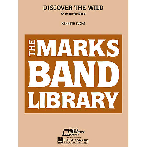 Edward B. Marks Music Company Discover the Wild (Overture for Band) Concert Band Level 4 Composed by Kenneth Fuchs-thumbnail