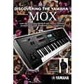 Keyfax Discovering the Yamaha MOX DVD Series DVD thumbnail