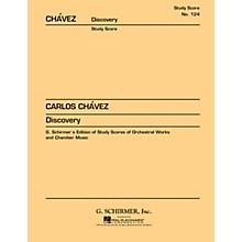 G. Schirmer Discovery (1969) (Study Score No. 124) Study Score Series Composed by Carlos Chàvez