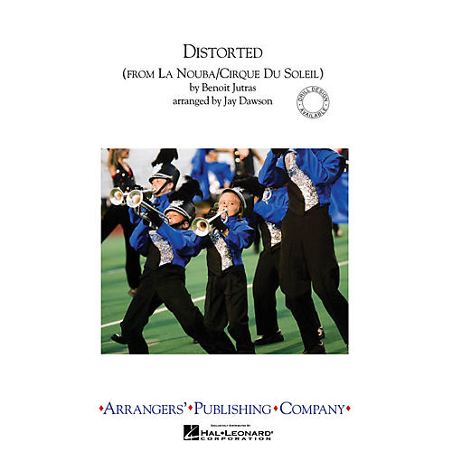 Arrangers Distorted Marching Band Level 3 by Cirque du Soleil Arranged by Jay Dawson-thumbnail