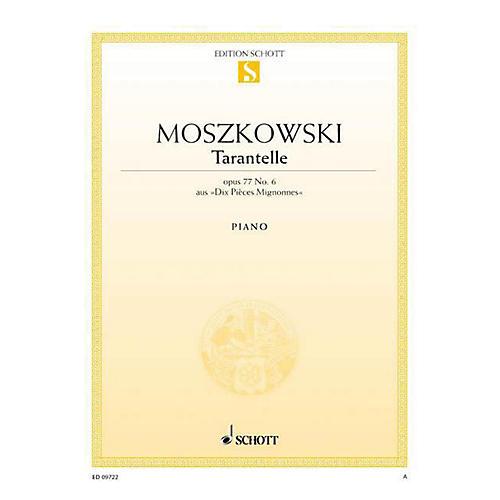 Schott Dix Pièces Mignonnes No. 6, Tarantella, Op. 77 Schott Series