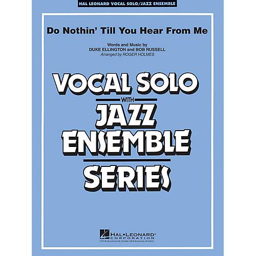 Hal Leonard Do Nothin' Till You Hear From Me (Key: Eb) Jazz Band Level 3-4