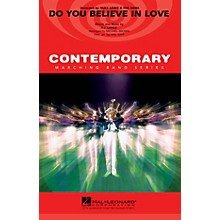 Hal Leonard Do You Believe in Love Marching Band Level 3-4 by Huey Lewis and the News Arranged by Michael Brown