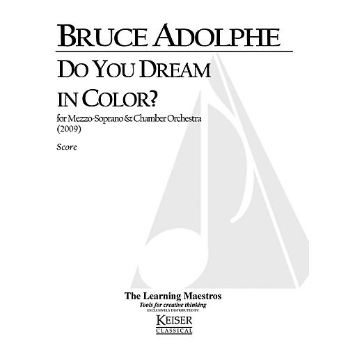 Lauren Keiser Music Publishing Do You Dream in Color for Mezzo Soprano and Chamber Orchestra LKM Music Series by Bruce Adolphe-thumbnail