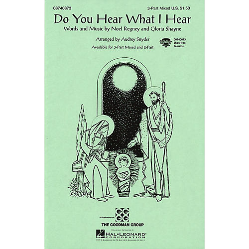 Hal Leonard Do You Hear What I Hear? 3-Part Mixed arranged by Audrey Snyder