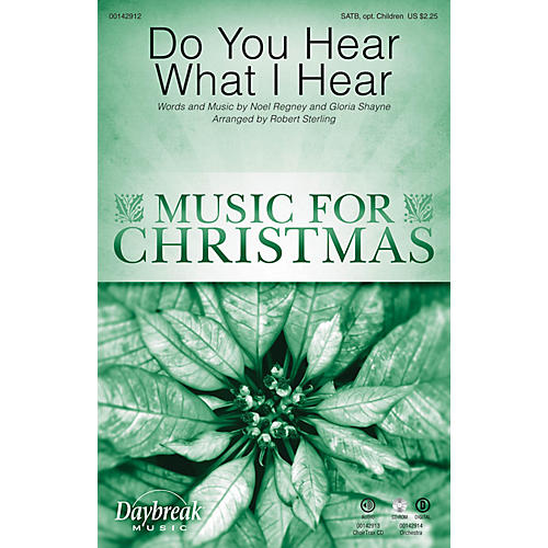 Daybreak Music Do You Hear What I Hear SATB/CHILDREN'S CHOIR arranged by Robert Sterling-thumbnail