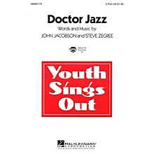 Hal Leonard Doctor Jazz 2-Part composed by John Jacobson