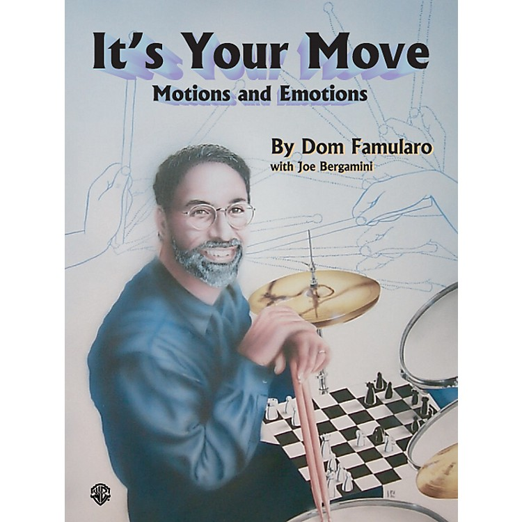 Alfred Dom Famularo Its Your Move Motions & Emotions