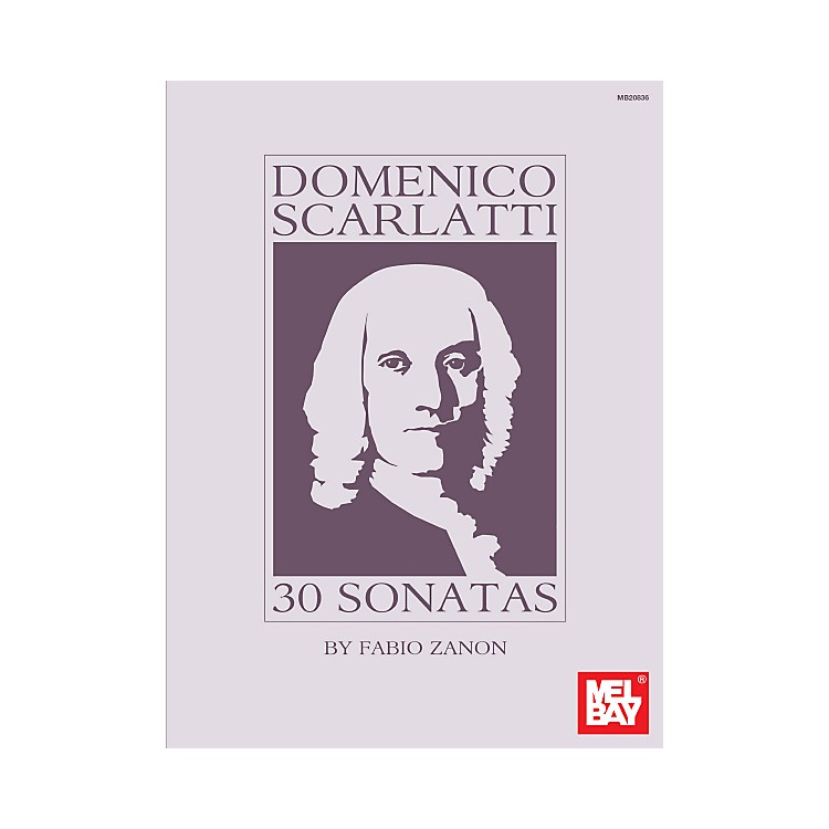 Mel BayDomenico Scarlatti: 30 Sonatas