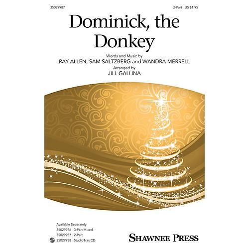 Shawnee Press Dominick, the Donkey 2-Part arranged by Jill Gallina