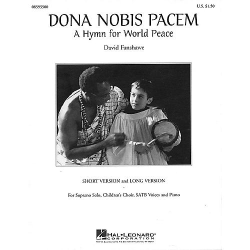 Hal Leonard Dona Nobis Pacem (A Hymn for World Peace) SATB composed by David Fanshawe-thumbnail