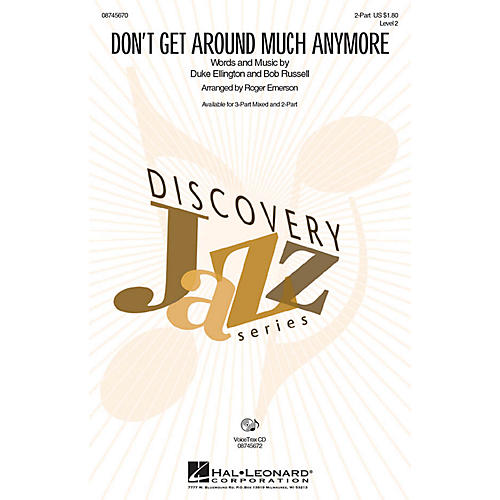 Hal Leonard Don't Get Around Much Anymore 2-Part arranged by Roger Emerson