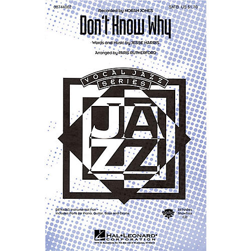Hal Leonard Don't Know Why SATB by Norah Jones arranged by Paris Rutherford