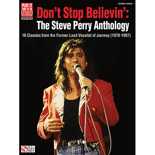Cherry Lane Don't Stop Believin': The Steve Perry Anthology Play It Like It Is Series Softcover Performed by Journey-thumbnail