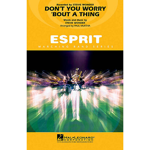 Hal Leonard Don't You Worry 'Bout a Thing Marching Band Level 3 Arranged by Paul Murtha-thumbnail