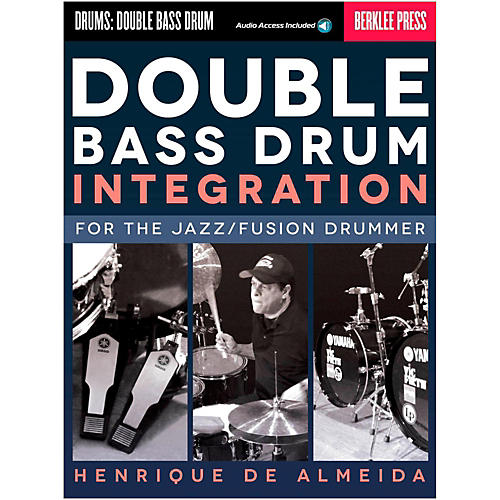 Berklee Press Double Bass Drum Integration: For The Jazz/Fusion Drummer Book/Online Audio-thumbnail
