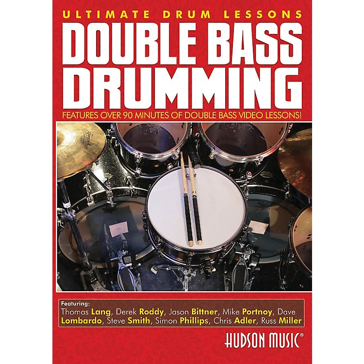 Hudson Music Double Bass Drumming Ultimate Drum Lessons Hudson DVD
