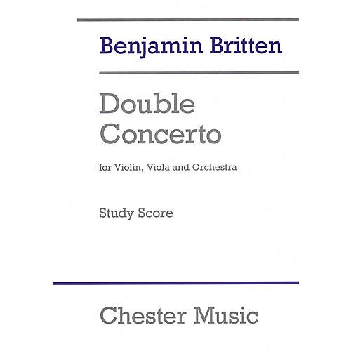 Chester Music Double Concerto Music Sales America Softcover Composed by Benjamin Britten Edited by Colin Matthews-thumbnail
