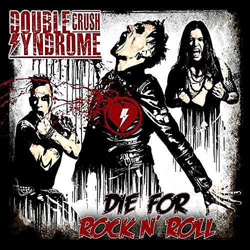 Alliance Double Crush Syndrome - Die For Rock N Roll