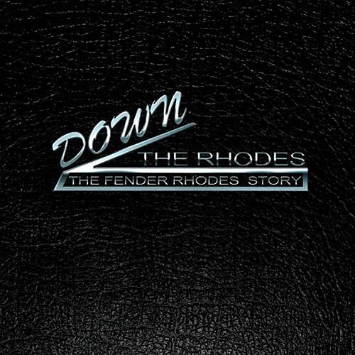 Hal Leonard Down The Rhodes - The Fender Rhodes Story (Book/Blu-ray)
