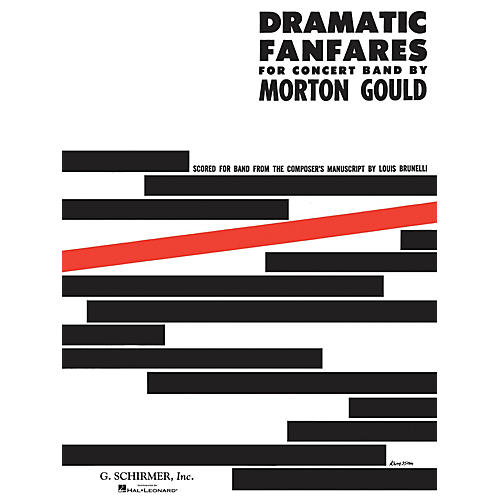 G. Schirmer Dramatic Fanfares (Study Score) G. Schirmer Band/Orchestra Series Composed by Morton Gould-thumbnail