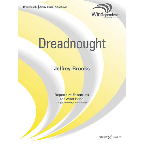 Boosey and Hawkes Dreadnought (Score and Parts) Concert Band Composed by Jeffrey Brooks-thumbnail