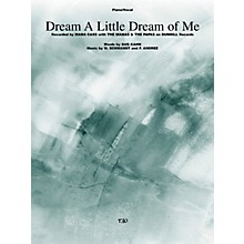 TRO ESSEX Music Group Dream a Little Dream of Me Richmond Music ¯ Sheet Music Series