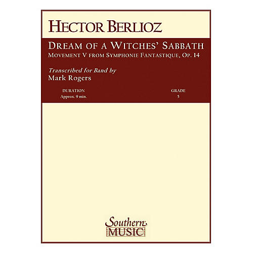 Southern Dream of a Witches' Sabbath Concert Band Level 5 Arranged by R. Mark Rogers