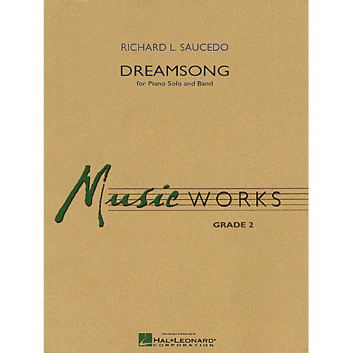 Hal Leonard Dreamsong (Piano Solo with Concert Band) Concert Band Level 2 Composed by Richard Saucedo-thumbnail