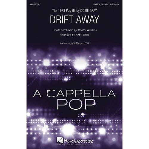 Hal Leonard Drift Away SSAA A Cappella by Dobie Gray Arranged by Kirby Shaw-thumbnail