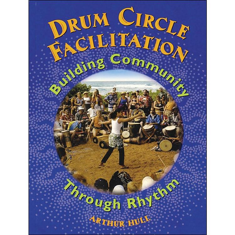 Hal LeonardDrum Circle Facilitation Book - Building Community Through Rhythm