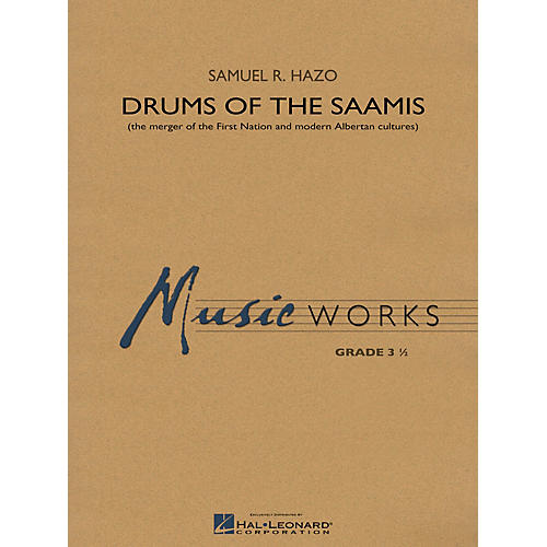 Hal Leonard Drums of the Saamis Concert Band Level 3.5 Composed by Samuel R. Hazo