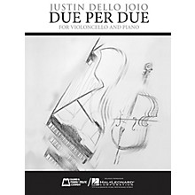 Edward B. Marks Music Company Due Per Due (Violoncello and Piano) E.B. Marks Series Softcover Composed by Justin Dello Joio