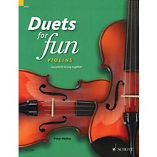 Schott Duets for Fun: Violins String Ensemble Series Softcover Composed by Various