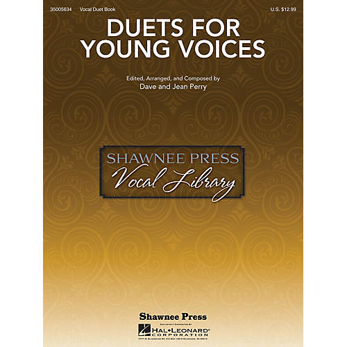 Shawnee Press Duets for Young Voices composed by Dave Perry