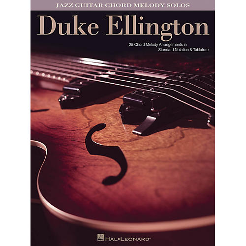 Hal Leonard Duke Ellington (Jazz Guitar Chord Melody Solos) Guitar Solo Series Softcover Performed by Duke Ellington-thumbnail
