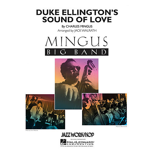 Hal Leonard Duke Ellington's Sound of Love Jazz Band Level 5 Arranged by Jack Walrath